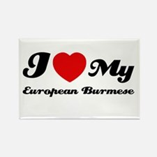 I love my European Burmese Rectangle Magnet