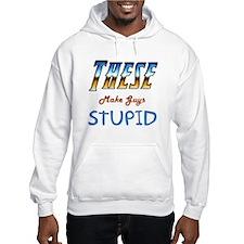 Make Guys Stupid 2 Hoodie