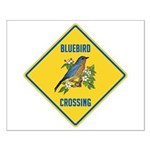 Blue Jay Crossing Sign Small Poster