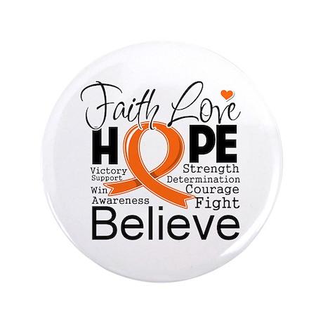 """Faith Hope Kidney Cancer 3.5"""" Button"""
