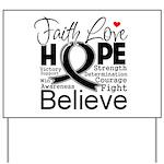 Faith Hope Melanoma Yard Sign