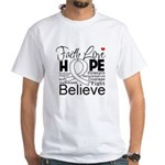 Faith Hope Mesothelioma White T-Shirt