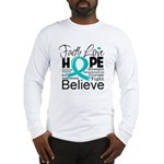 Faith Hope Ovarian Cancer Long Sleeve T-Shirt