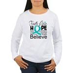 Faith Hope Ovarian Cancer Women's Long Sleeve T-Sh