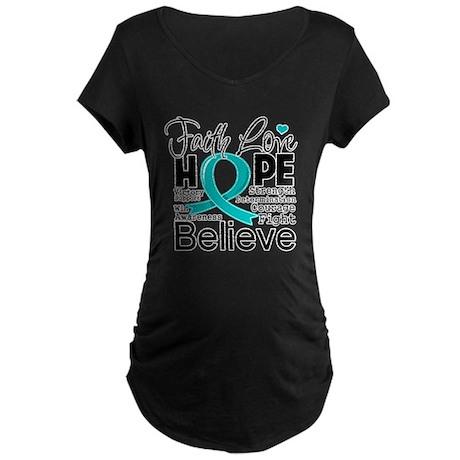 Faith Hope Ovarian Cancer Maternity Dark T-Shirt