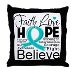 Faith Hope Ovarian Cancer Throw Pillow