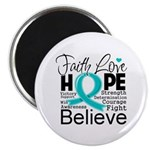 Faith Hope Ovarian Cancer Magnet