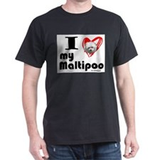 I Love my Maltipoo Black T-Shirt