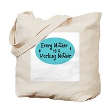 Working Mothers Tote Bag