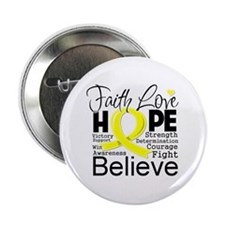 "Faith Hope Sarcoma Cancer 2.25"" Button"