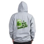 I Want To Be Inside You Zip Hoodie