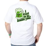 I Want To Be Inside You Golf Shirt
