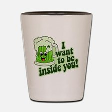I Want To Be Inside You Shot Glass