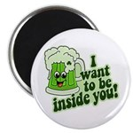"""I Want To Be Inside You 2.25"""" Magnet (10 pack)"""