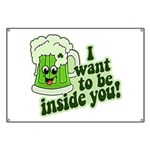 I Want To Be Inside You Banner