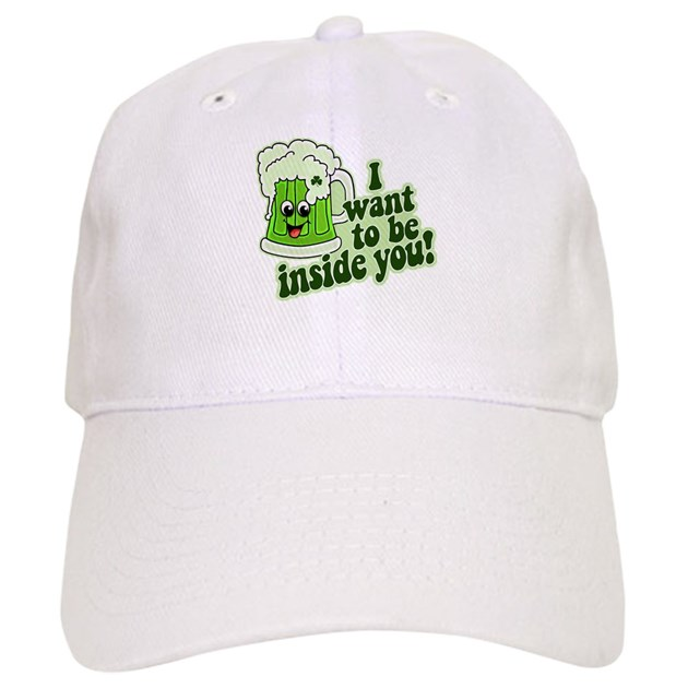 I Want To Be Inside You Cap By Shamrockz