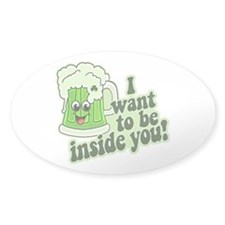 I Want To Be Inside You Decal