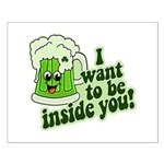 I Want To Be Inside You Small Poster