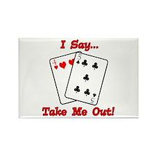 Cute Gambling humor Rectangle Magnet