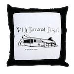 Not A Terrorist Target Throw Pillow