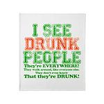 I See DRUNK People Throw Blanket
