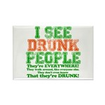 I See DRUNK People Rectangle Magnet (100 pack)