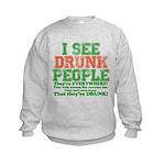 I See DRUNK People Kids Sweatshirt