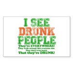 I See DRUNK People Sticker (Rectangle 10 pk)