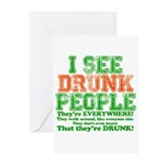 I See DRUNK People Greeting Cards (Pk of 10)