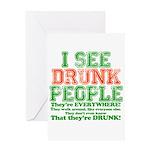 I See DRUNK People Greeting Card