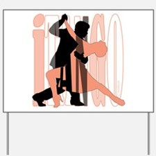 iTANGO by DanceBay.com Yard Sign