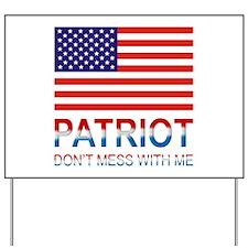 Patriot Yard Sign