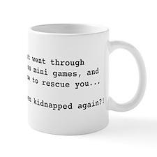 Kidnapped again?! Mug