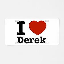 I love Derek Aluminum License Plate