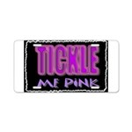 tickle me pink Aluminum License Plate