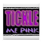 tickle me pink Tile Coaster
