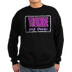 tickle me pink Sweatshirt (dark)