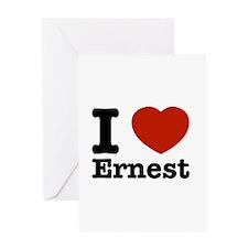 I love Ernest Greeting Card