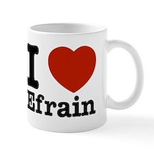 I love Efrain Mug