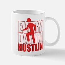 Everyday I'm Hustlin Mug