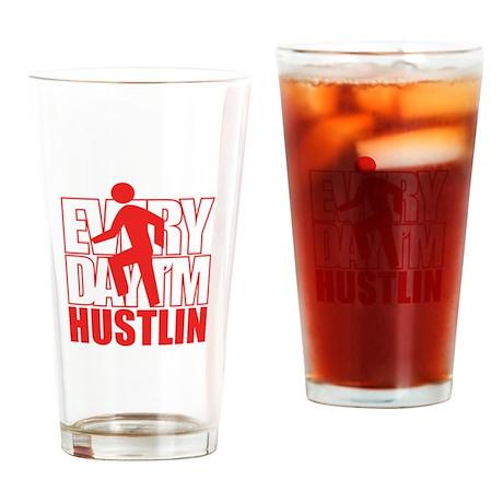 Everyday I'm Hustlin Drinking Glass