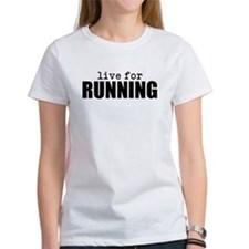 Live for RUNNING Tee