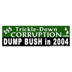 Trickle-Down Corruption Bumper Bumper Sticker