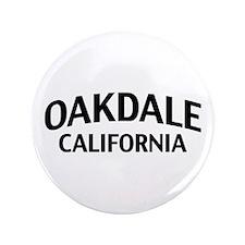 "Oakdale California 3.5"" Button"