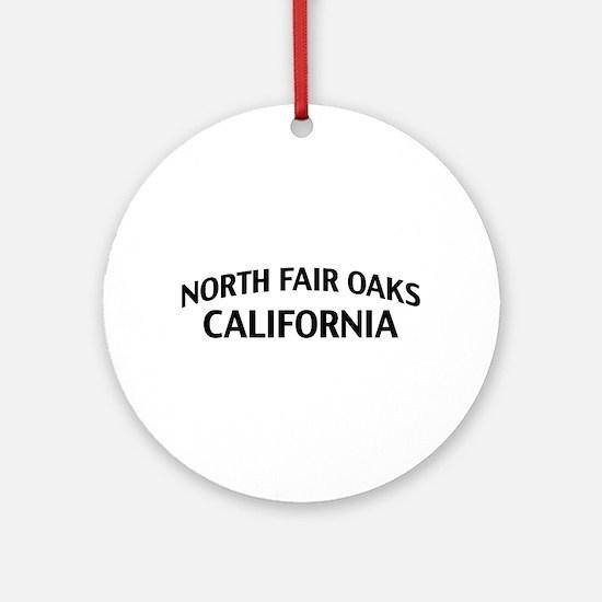North Fair Oaks California Ornament (Round)