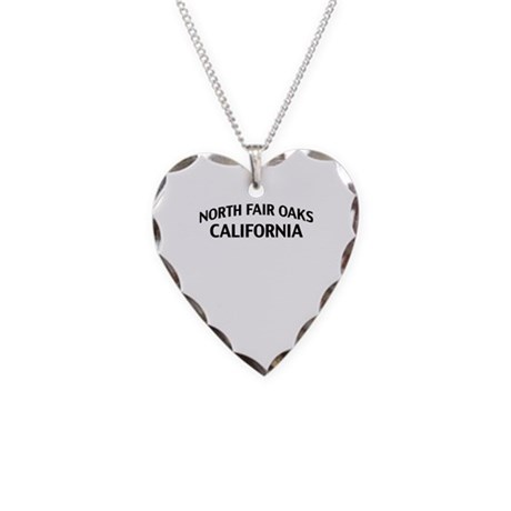 North Fair Oaks California Necklace Heart Charm