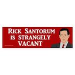 Rick Santorum is Strangely Vacant sticker