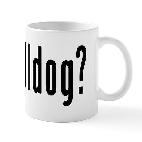 GOT BULLDOG Mug