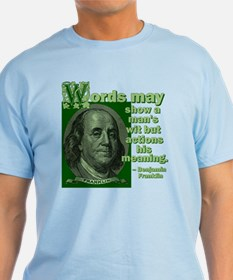Words May Show T-Shirt