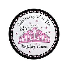 """Tiara 60th Birthday Queen CW 3.5"""" Button"""